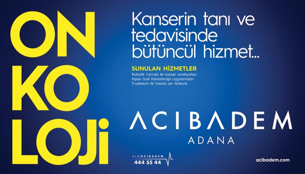 ACIBADEM ADANA HASTANESİ BILLBOARD ÇALIŞMASI